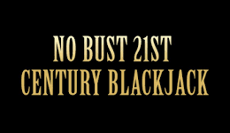 No Bust California Blackjack